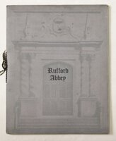 [Prospectus.] Preliminary Particulars of the RUFFORD ABBEY ESTATE comprising over 18,700 acres situated in the heart of the Dukeries and including Rufford Abbey dating from the XIIth Century, and standing in an ancient deer park of over 500 acres... For sale by Private Treaty. Sole Agents: Messrs, Knight, Frank & Rutley.
