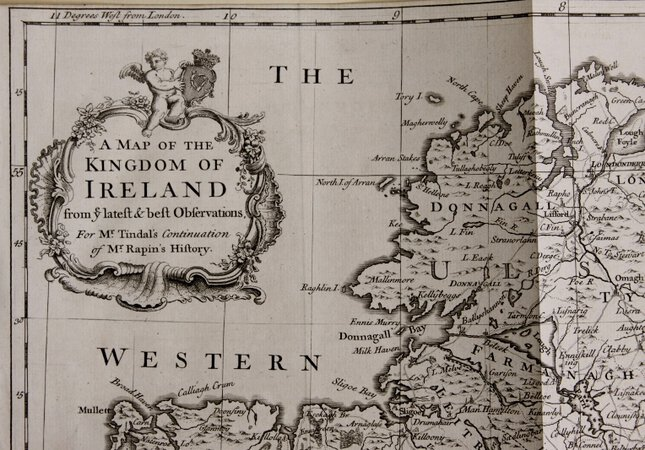 A MAP OF THE KINGDOM OF IRELAND from ye latest & best Observations. For Mr Tindal's Continuation of Mr. Rapin's History [of England].