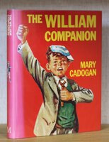 THE WILLIAM COMPANION. With David Shute and contributions from Kenneth C. Walter. by CADOGAN, Mary.
