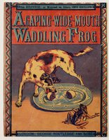 A GAPING-WIDE-MOUTH WADDLING FROG. Price Six pence; or mounted on linen, One Shilling. by CRANE, Walter.