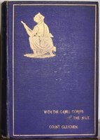 WITH THE CAMEL CORPS UP THE NILE. With Numerous Sketches by the Author. Third edition. by GLEICHEN, Count,