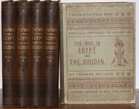 THE WAR IN EGYPT AND THE SOUDAN. An episode in the history of the British Empire; being a descriptive account of the scenes and events of that great drama. And sketches of the principal actors in it. by ARCHER, Thomas.