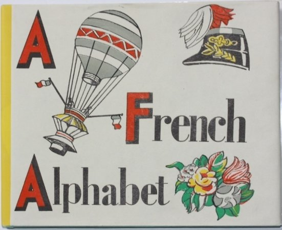 A FRENCH ALPHABET. by CARDEW, Margaret.