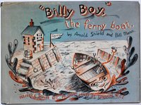 """""""BILLY BOY,"""" the ferry boat. by SHIELD, Arnold. and MANN, Bill."""