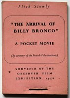 """""""THE ARRIVAL OF BILLY BRONCO"""" A Pocket Movie (By courtesy of the British Film Board) Souvenir of the Observer Film Exhibition 1956."""