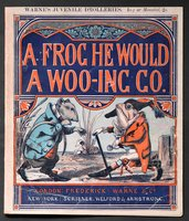 A FROG HE WOULD A WOO-ING GO. Warne's Juvenile Drolleries.