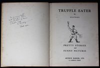 TRUFFLE EATER. By Oistros. Pretty Stories and Funny Pictures. by (WOLFE, Humbert.)