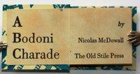 A BONDONI CHARADE. by McDowall, Nicolas.