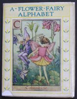 A FLOWER FAIRY ALPHABET. Poems and Pictures by Cicely Mary Barker. by BARKER, Cicely Mary.