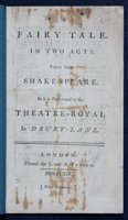 A FAIRY TALE. In Two Acts. Taken from Shakespeare. As it is performed at the Theatre-Royal in Drury lane. [Price Sixpence.] by [ARNE, Michael]