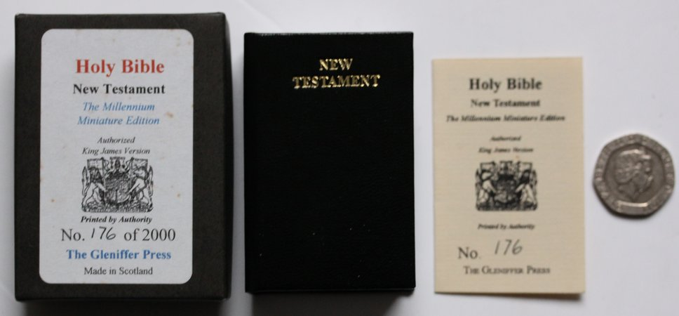 THE HOLY BIBLE The New Testament. The Millennium Miniature Edition. Authorized King James Version. Printed by Authority.