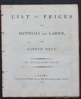 A LIST OF PRICES for Materials and Labour, and Labour only. By William Pain. by PAIN, William.