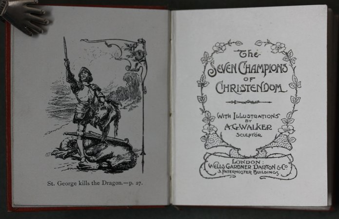 THE SEVEN CHAMPIONS OF CHRISTENDOM.  With Illustrations by A. G. Walker Sculptor.