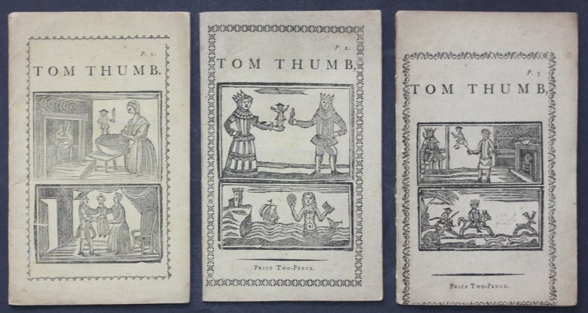 THE FAMOUS HISTORY OF TOM THUMB. Wherein is declared His marvellous Acts of Manhood.  Full of Wonder and Merriment.