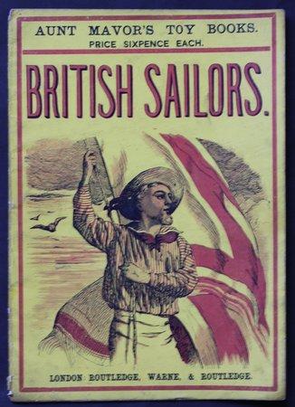 BRITISH SAILORS.   Aunt Mavor's Toy Books.  Price Six pence each.