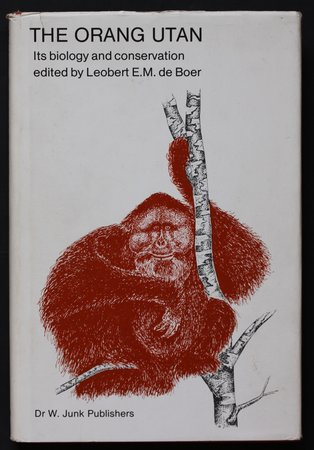 THE ORANG UTAN Its biology and conservation. Edited by Leobert de Boer. by De Boer, Leobert.