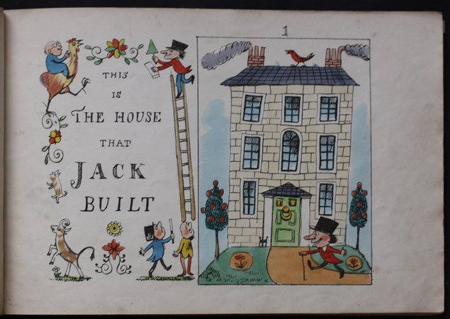 THE REMARKABLE HISTORY OF THE HOUSE THAT JACK BUILT. Splendidly Illustrated and Magnificently Illuminated by The Son of a Genius. Drawn on stone by H. G. Hine. by HINE, H. G.