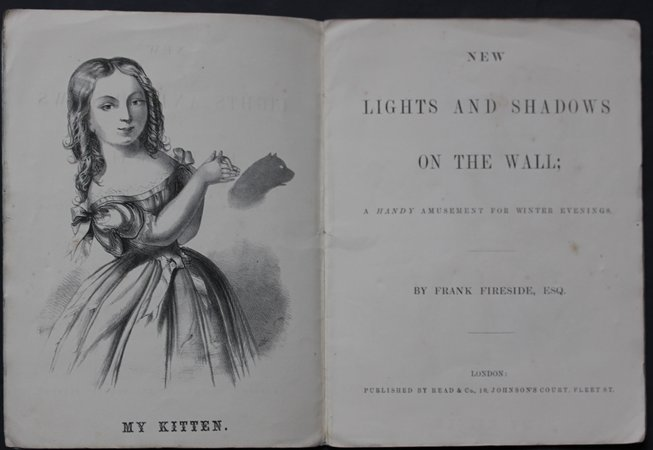 LIGHTS AND SHADOWS ON THE WALL; a Handy Amusement for Winter Evenings by Frank Fireside, Esq. First and Second Series. by FIRESIDE, Frank [pseud].