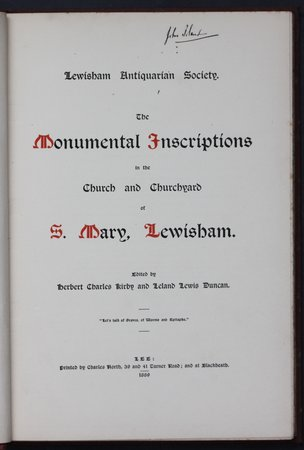 Lewisham Antiquarian Society. THE MONUMENTAL INSCRIPTIONS in the Churchyard of S. MARY, LEWISHAM. Edited by Herbert Charles Kirby and Leland Lewis Duncan. by KIRBY, Herbert Charles.