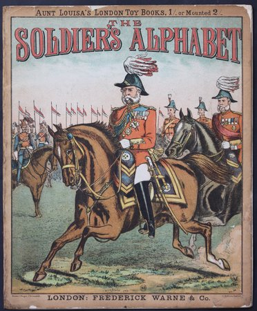 THE SOLDIER'S ALPHABET.  Aunt Louisa's London Toy Books, 1/- or Mounted 2/-.