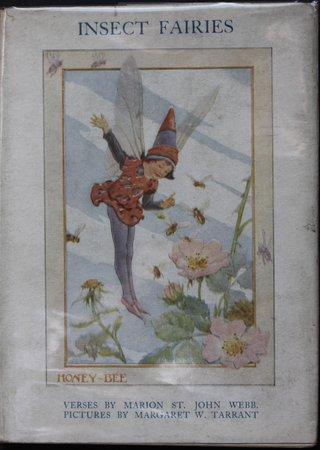 THE INSECT FAIRIES. Illustrations by Margaret W. Tarrant. by WEBB, Marion St. John.