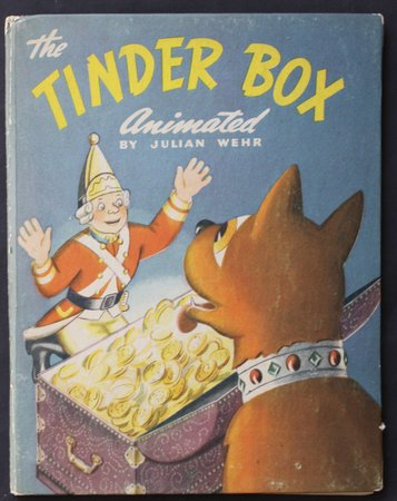 THE TINDER BOX animated by Julian Wehr. by WEIR, Julian.
