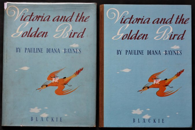 VICTORIA AND THE GOLDEN BIRD. by BAYNES, Pauline Diana.