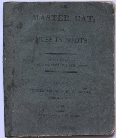 """THE MASTER-CAT; or, Puss in Boots. By the author of """"Old Friends in New Dress."""" by [PERRAULT, Charles & SHARPE, Richard Scrafton.]"""