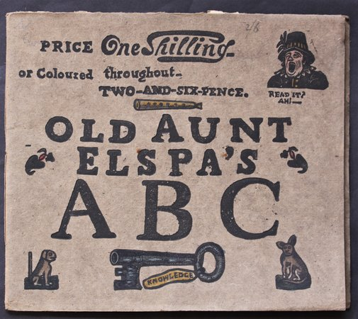 OLD AUNT ELSPA'S ABC. We'll soon learn to read, Then – how clever we'll be. Imagined & Adorned by Joseph Crawhall. by CRAWHALL, Joseph.