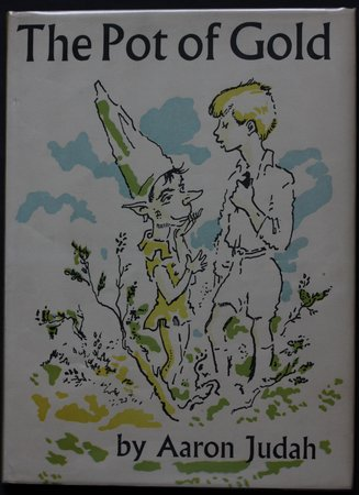 THE POT OF GOLD and two other tales. Illustrated by Mervyn Peake. by JUDAH, Aaron.