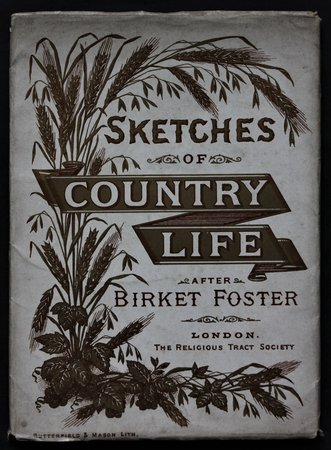 SKETCHES OF COUNTRY LIFE after Birket Foster. by FOSTER, Birket.