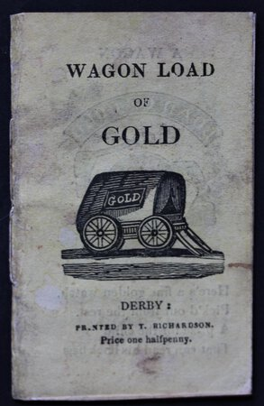 WAGON LOAD OF GOLD.