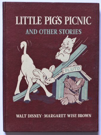 LITTLE PIG'S PICNIC and other stories. Told by Margaret Wise Brown. Illustrated by The Walt Disney Studio. by DISNEY.