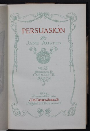 PERSUASION. With Illustrations by Charles E. Brock. by AUSTEN Jane.