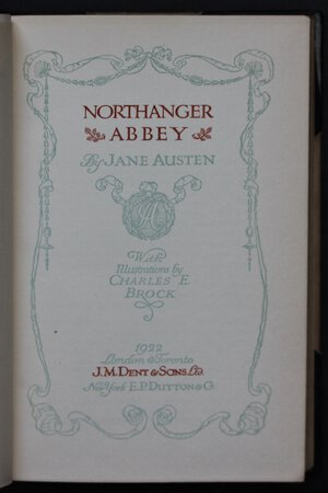 NORTHANGER ABBEY. With Illustrations by Charles E. Brock. by AUSTEN Jane.