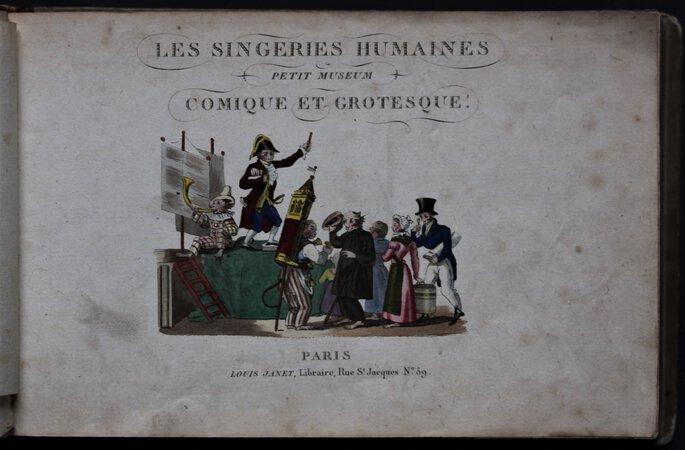 LES SINGERIES HUMAINES. Petit museum Comique et Grotesque.