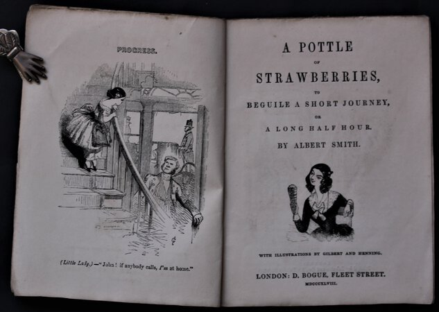 A POTTLE OF STRAWBERRIES, to beguile a short journey, or a long half hour. With illustrations by Gilbert and Henning. by SMITH, Albert.