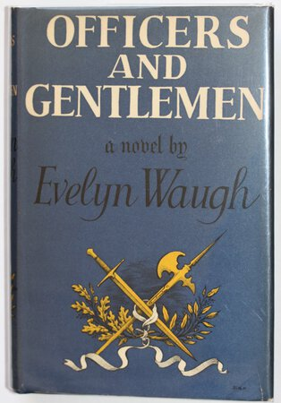 OFFICERS AND GENTLEMEN. A Novel by Evelyn Waugh. by WAUGH, Evelyn.