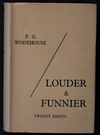 LOUDER & FUNNIER. by WODEHOUSE, P. G.