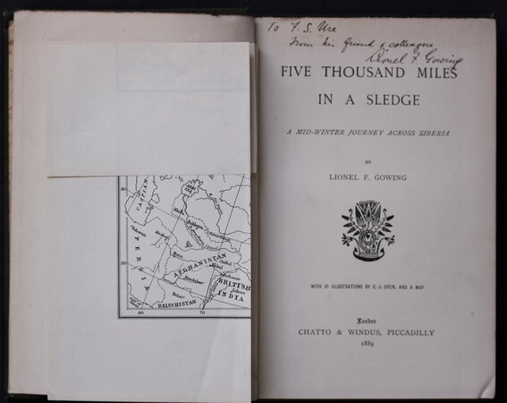 FIVE THOUSAND MILES IN A SLEDGE. A mid-winter journey across Siberia by Lionel F. Gowing. With 31 illustrations by C. J. Uren, and a map. by GOWING, Lionel F.