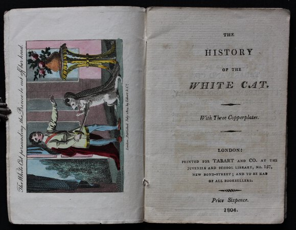 THE HISTORY OF THE WHITE CAT. With Three Copperplates. Price Sixpence. by D'AULNOY, Marie Catherine La Mothe, Countess.