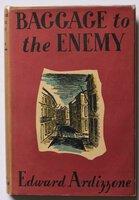 BAGGAGE TO THE ENEMY By Edward Ardizzone. by ARDIZZONE, Edward.