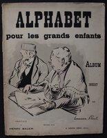 ALPHABET pour les grands enfants. Album inédit par Hermann Paul. Preface de Henry Bauer.