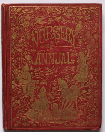 GREEN'S NURSERY ANNUAL, with original contributions by Mrs. S. C. Hall, Mary Howitt, Mrs. Sherwood, and other popular writers for children. New edition. by [GREEN, John William, Editor.]