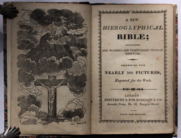 A NEW HIEROGLYPHICAL BIBLE; containing one hundred and thirty-eight texts of scripture. Ornamented with nearly 500 pictures, engraved for the Work.