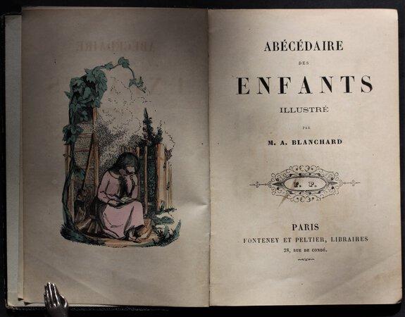 ABÉCÉDAIRE des ENFANTS Illustré M. A. Blanchard. by BLANCHARD, M. A.