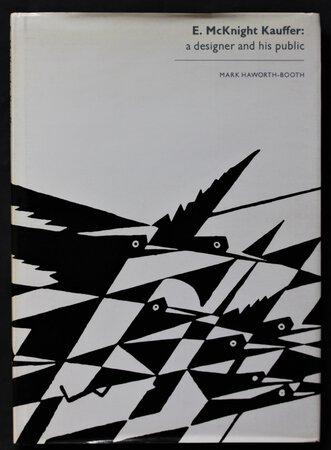 E. McKnight Kauffer a designer and his public. by HAWORTH-BOOTH, Mark.