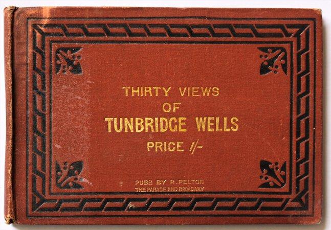 THIRTY VIEWS OF TUNBRIDGE WELLS. Price 1/-.