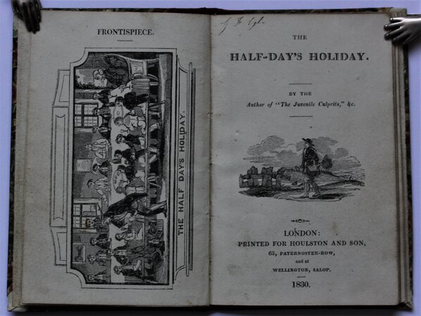 """THE HALF-DAY'S HOLIDAY. By the Author of """"The Juvenile Culprits,"""" &c."""