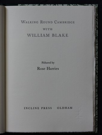 WALKING ROUND CAMBRIDGE WITH WILLIAM BLAKE. by HARRIES, Rose.